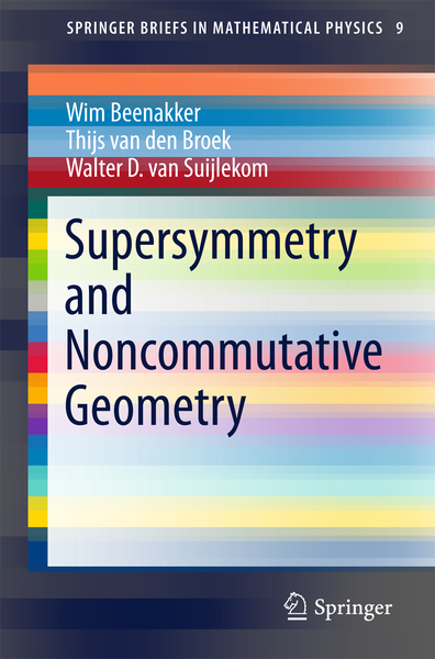 Supersymmetry and Noncommutative Geometry | Dodax.co.uk