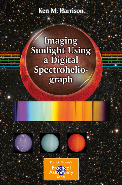 Imaging Sunlight Using a Digital Spectroheliograph | Dodax.at