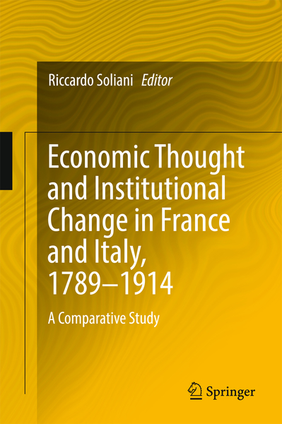 Economic Thought and Institutional Change in France and Italy, 1789-1914 | Dodax.ch