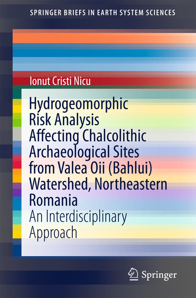 Hydrogeomorphic Risk Analysis Affecting Chalcolithic Archaeological Sites from Valea Oii (Bahlui) Watershed, Northeastern Romania | Dodax.de