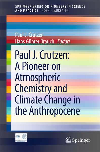 Paul J. Crutzen: A Pioneer on Atmospheric Chemistry and Climate Change in the Anthropocene | Dodax.pl