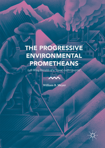 The Progressive Environmental Prometheans | Dodax.ch
