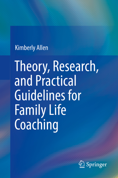 Theory, Research, and Practical Guidelines for Family Life Coaching   Dodax.ch