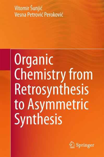Organic Chemistry from Retrosynthesis to Asymmetric Synthesis | Dodax.ch