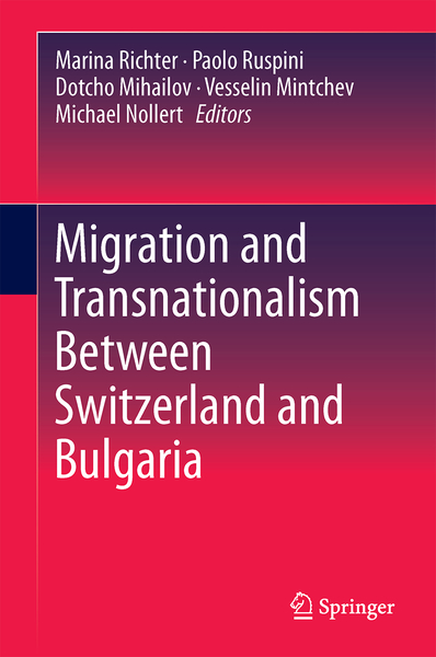 Migration and Transnationalism Between Switzerland and Bulgaria | Dodax.pl