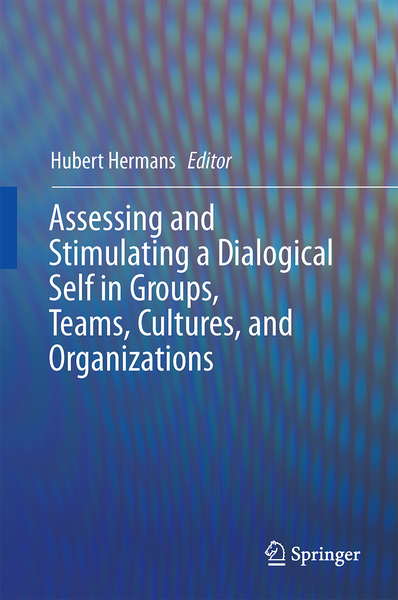 Assessing and Stimulating a Dialogical Self in Groups, Teams, Cultures, and Organizations   Dodax.ch