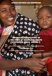 Historical Perspectives on the State of Health and Health Systems in Africa, Volume II | Dodax.ch