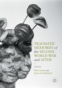Traumatic Memories of the Second World War and After | Dodax.at