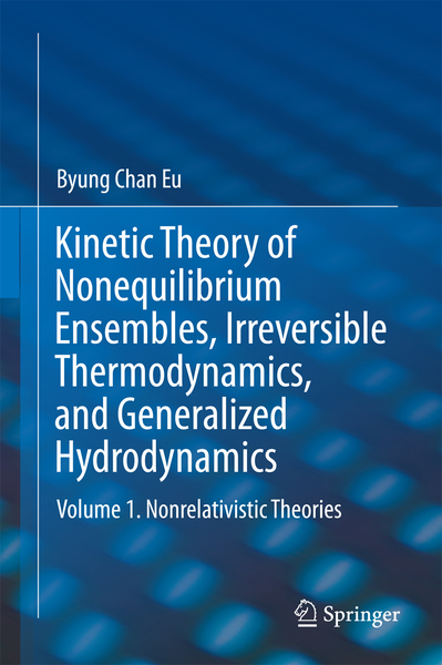 Kinetic Theory of Nonequilibrium Ensembles, Irreversible Thermodynamics, and Generalized Hydrodynamics | Dodax.ch