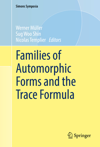 Families of Automorphic Forms and the Trace Formula | Dodax.co.uk