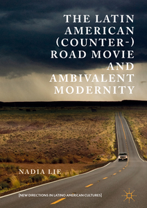 The Latin American (Counter-) Road Movie and Ambivalent Modernity | Dodax.pl