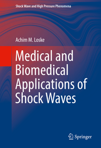 Medical and Biomedical Applications of Shock Waves | Dodax.nl