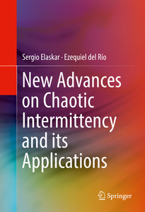 New Advances on Chaotic Intermittency and its Applications | Dodax.ch
