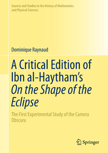 A Critical Edition of Ibn al-Haytham's On the Shape of the Eclipse | Dodax.ch