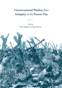 Unconventional Warfare from Antiquity to the Present Day | Dodax.nl