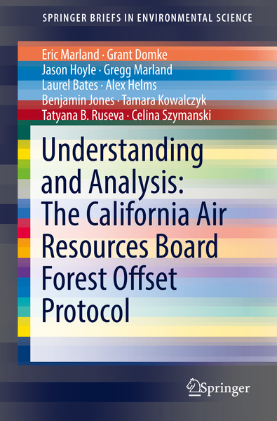Understanding and Analysis: The California Air Resources Board Forest Offset Protocol   Dodax.nl