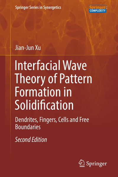 Interfacial Wave Theory of Pattern Formation in Solidification | Dodax.nl
