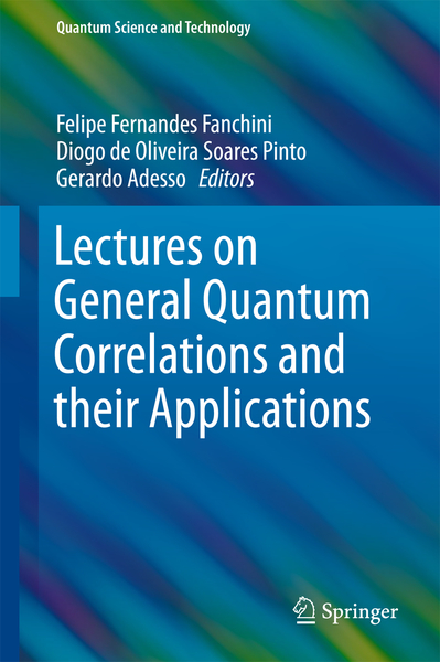 Lectures on General Quantum Correlations and their Applications   Dodax.pl