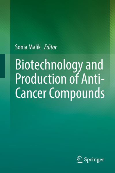 Biotechnology and Production of Anti-Cancer Compounds | Dodax.ch
