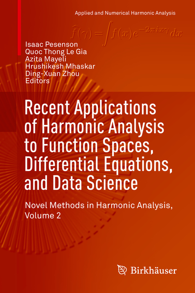 Recent Applications of Harmonic Analysis to Function Spaces, Differential Equations, and Data Science | Dodax.pl