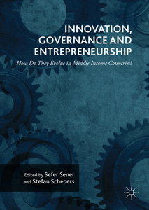 Innovation, Governance and Entrepreneurship: How Do They Evolve in Middle Income Countries? | Dodax.pl