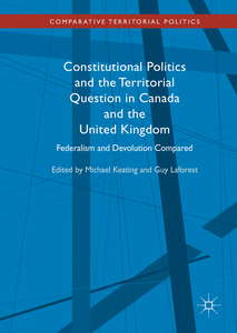 Constitutional Politics and the Territorial Question in Canada and the United Kingdom | Dodax.nl