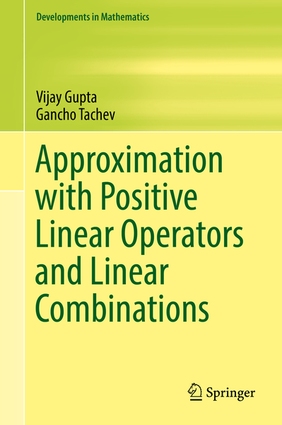 Approximation with Positive Linear Operators and Linear Combinations | Dodax.pl