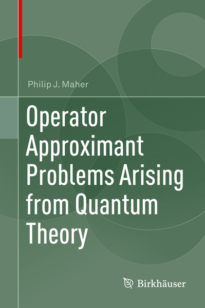 Operator Approximant Problems Arising from Quantum Theory   Dodax.de