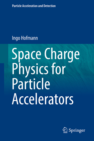 Space Charge Physics for Particle Accelerators | Dodax.nl