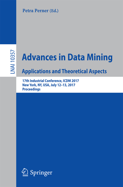 Advances in Data Mining. Applications and Theoretical Aspects | Dodax.ch