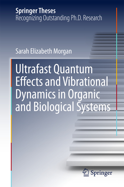 Ultrafast Quantum Effects and Vibrational Dynamics in Organic and Biological Systems | Dodax.nl