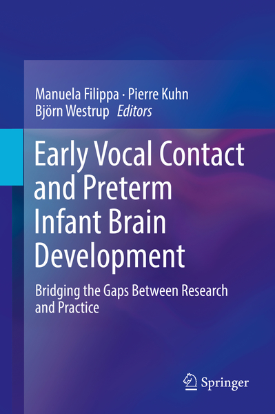 Early Vocal Contact and Preterm Infant Brain Development | Dodax.ch