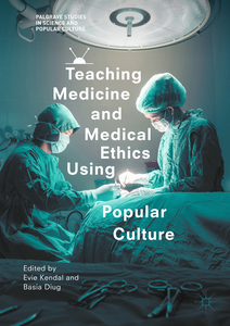 Teaching Medicine and Medical Ethics Using Popular Culture | Dodax.ch
