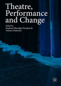 Theatre, Performance and Change | Dodax.pl