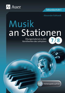 Musik an Stationen 7/8, m. CD-ROM | Dodax.at