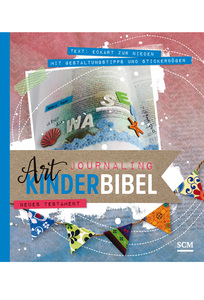 Art Journaling Kinderbibel Neues Testament | Dodax.de