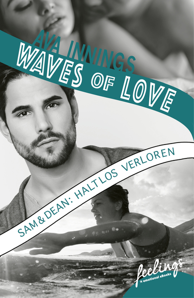 Waves of Love - Sam & Dean: Haltlos verloren | Dodax.pl