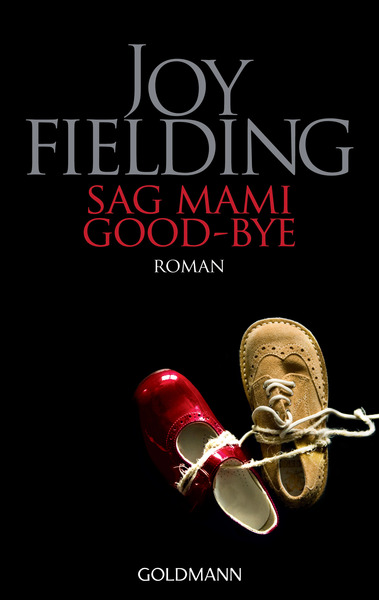 Sag Mami Good-bye | Dodax.co.uk
