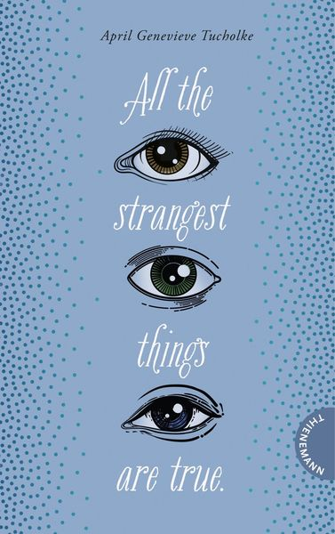 All the strangest things are true. | Dodax.at