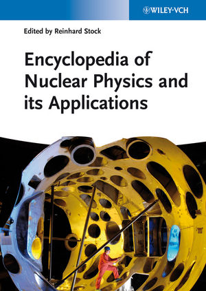 Encyclopedia of Nuclear Physics and its Applications | Dodax.ch