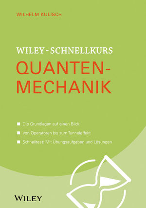 Wiley-Schnellkurs Quantenmechanik | Dodax.co.jp
