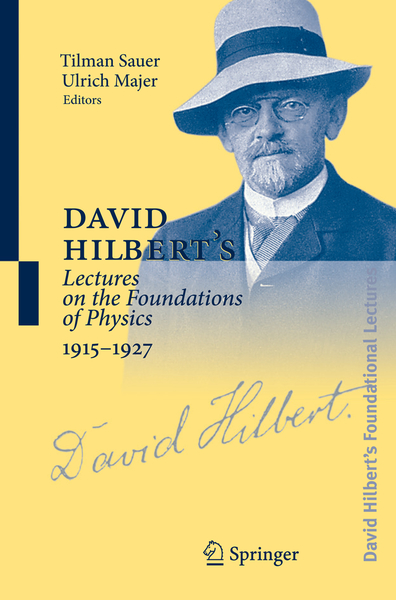 David Hilbert's Lectures on the Foundations of Physics 1915-1927 | Dodax.co.uk
