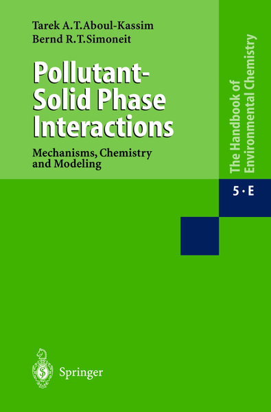Pollutant-Solid Phase Interactions Mechanisms, Chemistry and Modeling | Dodax.nl