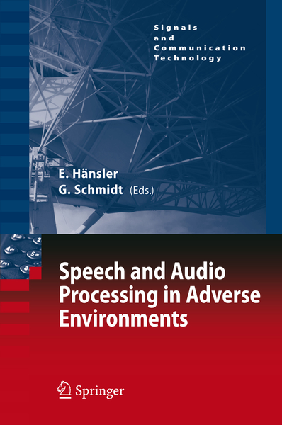 Speech and Audio Processing in Adverse Environments | Dodax.nl