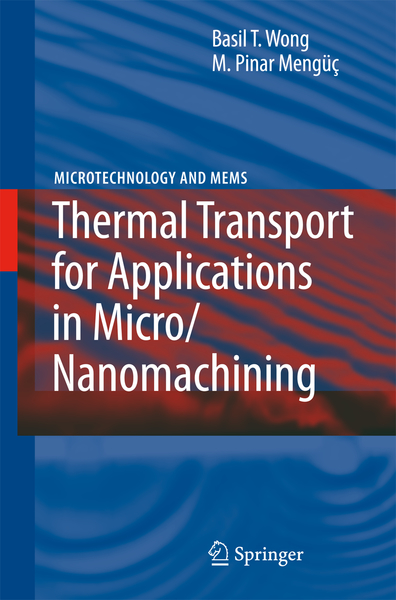 Thermal Transport for Applications in Micro/Nanomachining | Dodax.nl