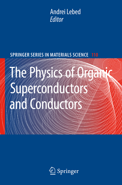 The Physics of Organic Superconductors and Conductors | Dodax.ch