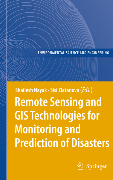 Remote Sensing and GIS Technologies for Monitoring and Prediction of Disasters   Dodax.ch
