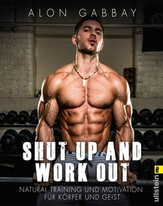 Shut up and work out | Dodax.ch