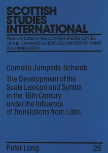 The Development of the Scots Lexicon and Syntax in the 16th Century under the Influence of Translations from Latin | Dodax.at