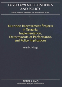 Nutrition Improvement Projects in Tanzania: Implementation, Determinants of Performance, and Policy Implications | Dodax.ch